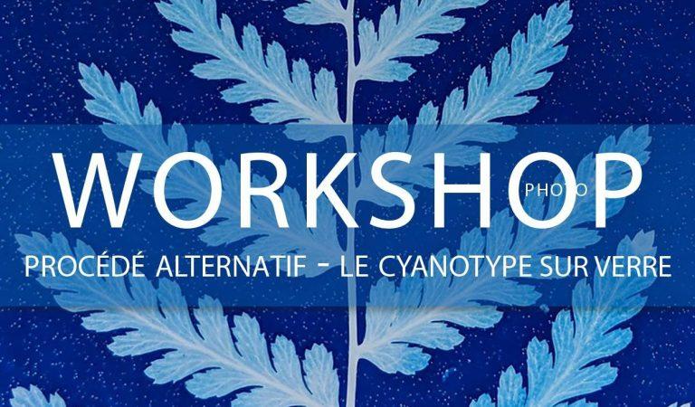 Workshop cyanotype sur verre 05/06 octobre 2019